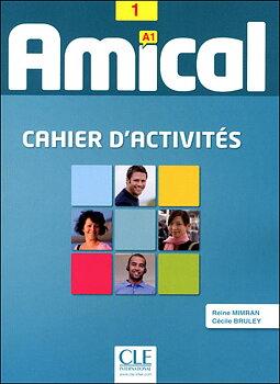 Amical 1, cahier d'activités + CD audio