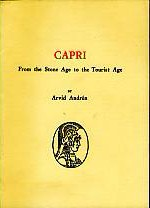 Capri - From the Stone Age to the Tourist Age.