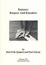 Knossos, Keepers and Kneaders.