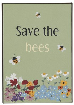 "Skylt "" Save the bees"""