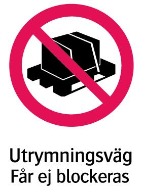 1986 Utrymningsväg får ej blockeras