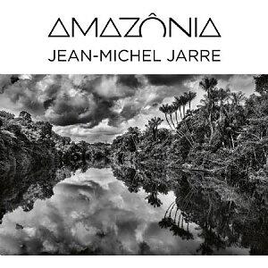Jean-Michel Jarre - Amazônia / Sony Music