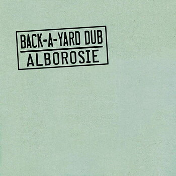 Alborosie - Back-A-Yard Dub / Greensleeves