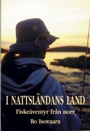 I Nattsländans land -Fiskeäventyr från norr