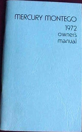 1972 Mercury Montego Owners Manual
