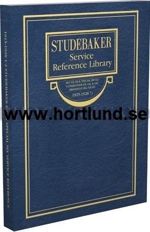 1925 - 1928 Studebaker Big Six Special Commander President 6 Shop Manual