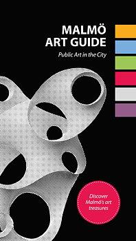 Malmö Art Guide. Public Art in the City