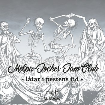 MELPA-JOCKES JAM CLUB - Låtar i pestens tid (Mini-Album)