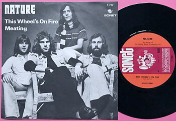 NATURE - This wheel´s on fire Swe PS 1974