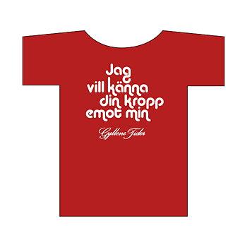 T-shirt: Jag vill känna
