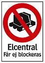 Elcentral får ej blockeras, 210x297mm, Hårdplast