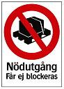 Nödutgång får ej blockeras, 210X297mm, Hårdplast