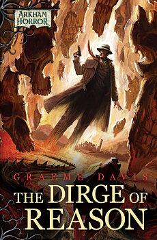 Arkham Horror Novel - The Dirge of Reason