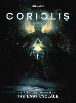 Coriolis RPG - The Last Cyclade + PDF