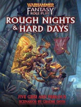 Warhammer Fantasy RPG: Rough Nights & Hard Days + PDF