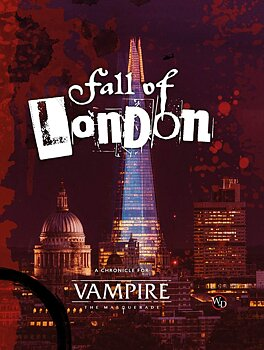 Vampire: The Masquerade (5th ed) - Fall of London + PDF