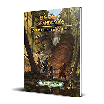 Cthulhu Mythos 2: Yig Snake Grandaddy - Act 1, A Land Out Of Time