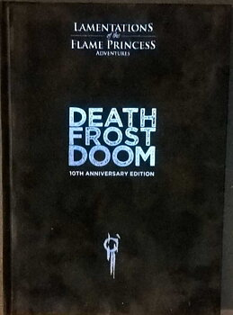Lamentations of the Flame Princess: Death Frost Doom (anniversary ed) + PDF