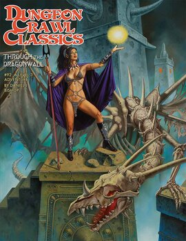 Dungeon Crawl Classics #92: Through the Dragonwall