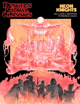 Dungeon Crawl Classics #94: Neon Knights