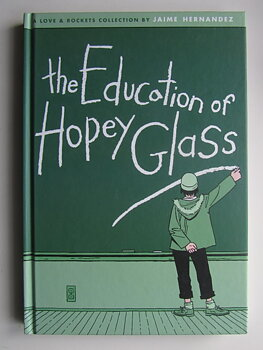 Hernandez, Jaime : The Education of Hopey Glass
