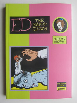 Ed the Happy Clown av Chester Brown
