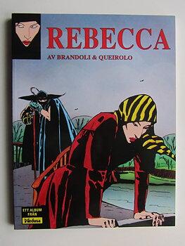 Rebecca av Brandoli & Queirolo