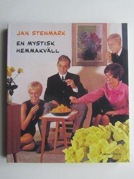 Jan Stenmark En mystisk hemmakväll