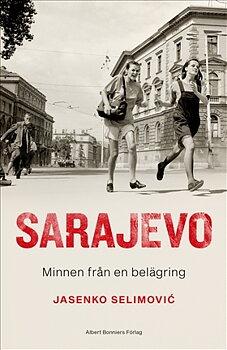 Sarajevo : minnen från en belägring