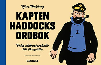 Kapten Haddocks ordbok - SIGNERAD!