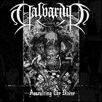 Calvarium - Assaulting the Divine [M-CD]