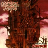Cannibal Corpse - Gallery of Suicide [CD]