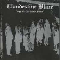 Clandestine Blaze - Night of the Unholy Flames [CD]