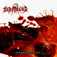 Deranged - Obscenities In B Flat [CD]