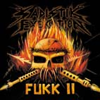 Sadistik Exekution - Fukk II [CD]