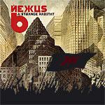 Nexus 6 - A Strange Habitat [CD]