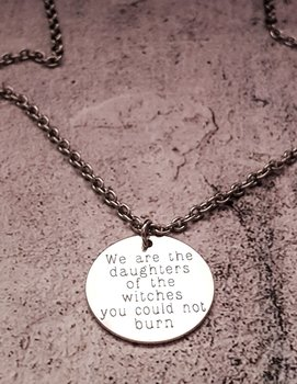 """We are the daughters..."" - Halsband, rostfritt stål"