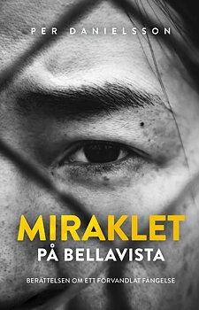 Miraklet på Bellavista - Per Danielsson