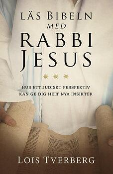 Läs Bibeln med rabbi Jesus - Lois Tverberg