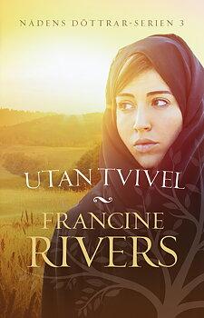Utan tvivel - Francine Rivers