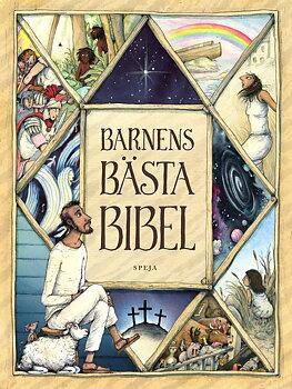 Barnens Bästa Bibel - Sören Dalevi / Marcus-Gunnar Pettersson