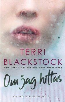 Om jag hittas - Terri Blackstock