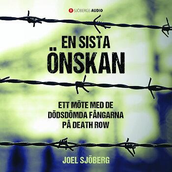 En sista önskan - Joel Sjöberg (Ljudbok-CD)