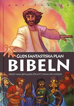 Guds fantastiska plan - BIBELN - Amy Parker