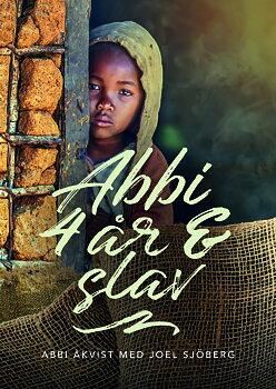 Abbi - 4 år & slav - Abbi Åkvist, Joel Sjöberg