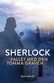Sherlock - Fallet med den tomma graven - Per Ewert (pocket)