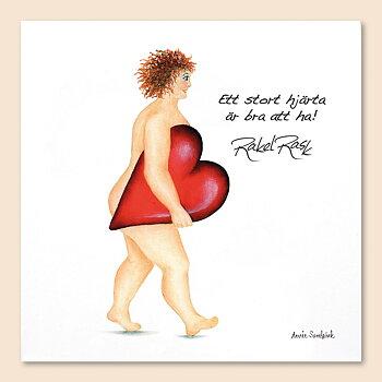 Rakel Rask Vykort, Ett stort hjärta är bra att ha