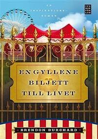 En gyllene biljett till livet : en inspirationsroman - inbunden, Brendon Burchard