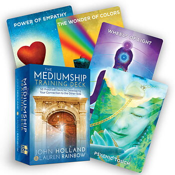 The Mediumship Training Deck , 50 Practical Tools for Developing Your Connection to the Other-Side By John Holland and Lauren Rainbow Illustrated by Michael Morgenstern
