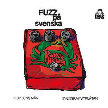 KUNGENS MÄN - Fuzz på Svenska 2xCD